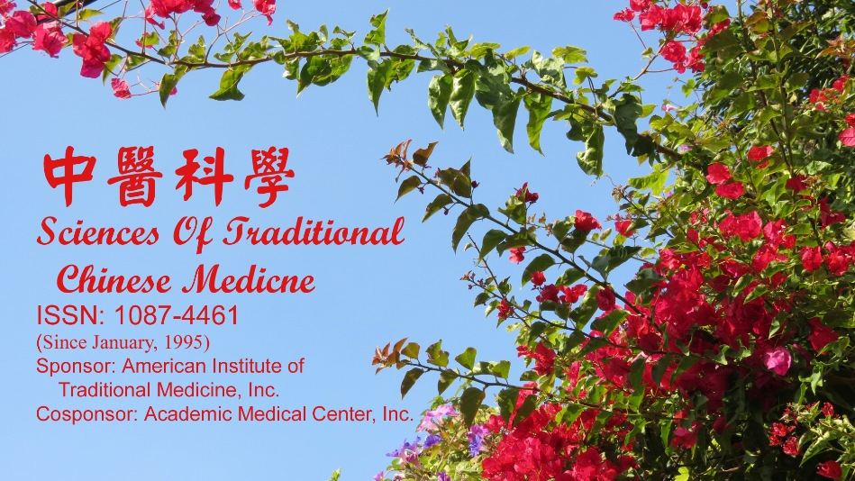 Sciences of Traditional Chinese Medicine, (Since January 1995), ISSN: 1087-4461, Published by the American Institute of Traditional Medicine (U.S.A.), Editor-in-Chief: Kexin Bao, Ph.D., L.Ac., Address: 2712 San Gabriel Boulevard, Rosemead, CA 91770 U.S.A., Telehone: (626) 288-1199, Fax: (626) 288-4199, Internet address: http://www.sotcm.com, Email address: info@sotcm.com